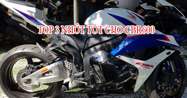 Top 3 nhớt tốt cho xe CBR600 bán chạy nhất Shop2banh năm 2020