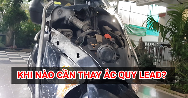 Khi nào cần thay bình ắc quy xe Honda Lead và giá bao nhiêu?