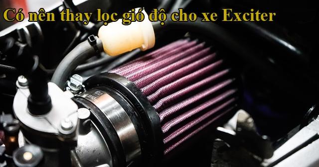 Có nên thay lọc gió trụ cho xe Exciter 155?